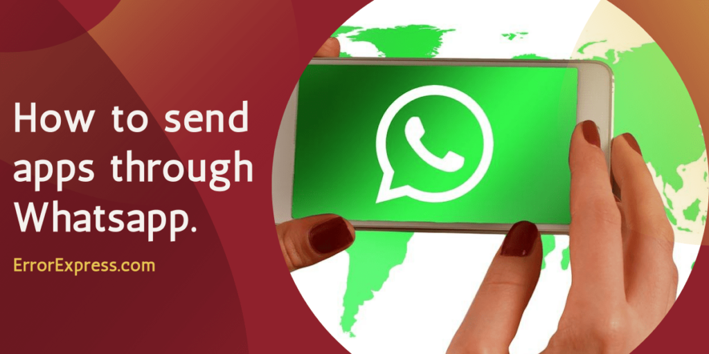 How to Send Apps on Whatsapp with data (Simple Methods)