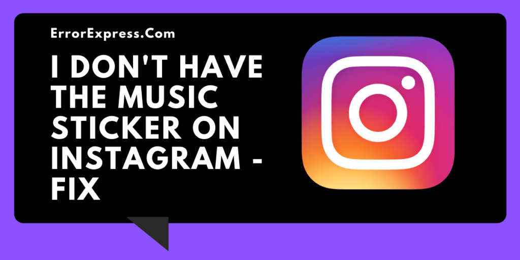"""I Don't have the Music Sticker on Instagram"" - 2 Methods to Fix"