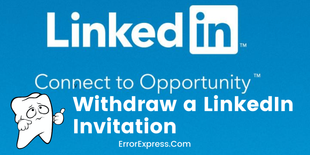 How to withdraw a LinkedIn invitation