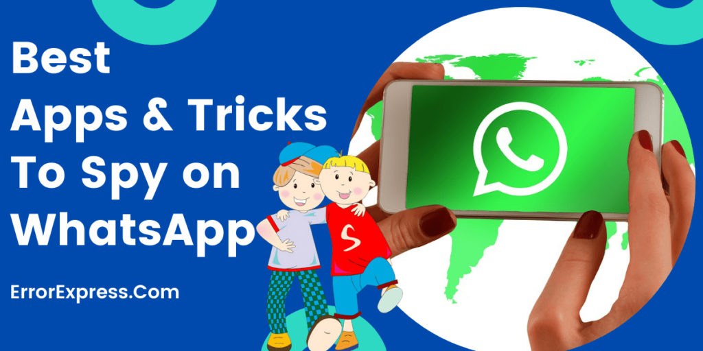 Best Apps and Tricks To Spy WhatsApp 2020   See Chats of anyone.