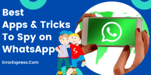 Best Apps and Tricks To Spy WhatsApp 2020 | See Chats of anyone.