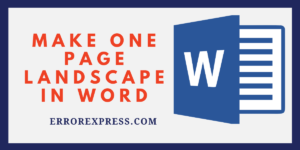 How to make the one-page landscape in the word document