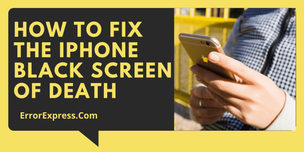 How to fix the iPhone black screen of death