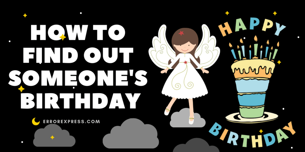 how to find out someone's birthday with five simple steps