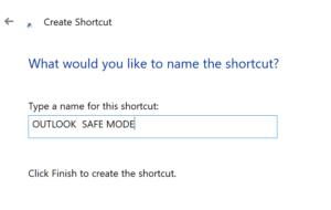 Outlook desired safe mode shortcut name