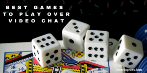 Best 8 games to play over video chat