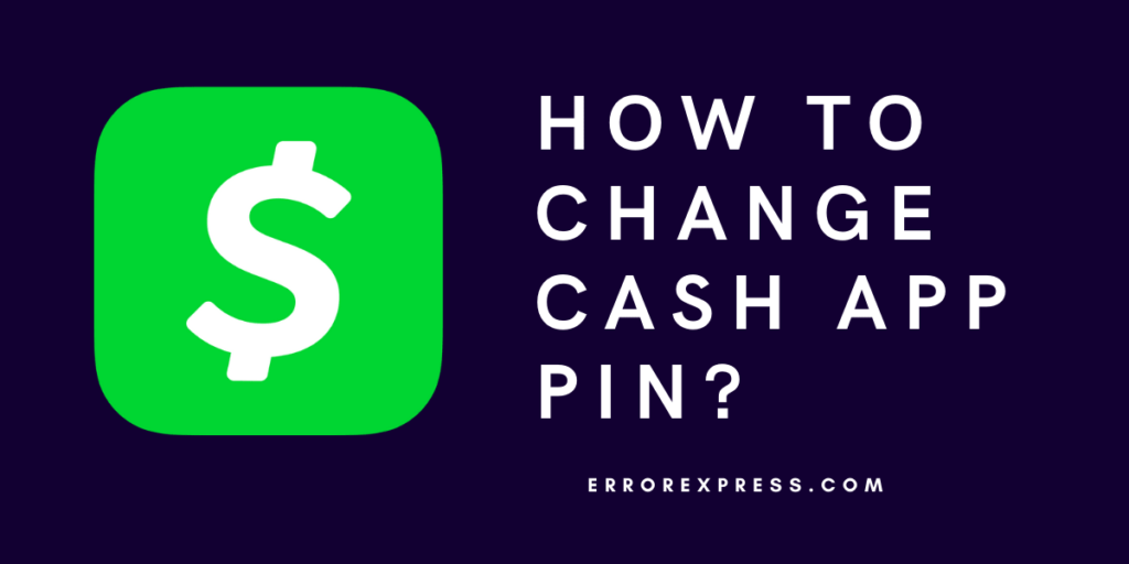 To Learn how to change cash app pin Android/iPhone