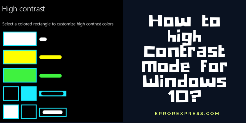 How to high contrast mode for Windows 10