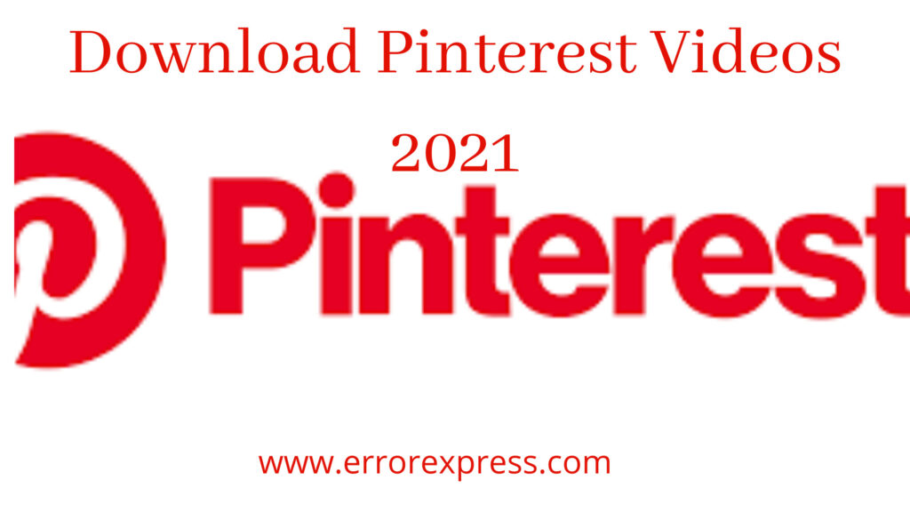 How to Download Pinterest Videos