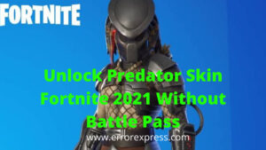 How to Get Predator Skin in Fortnite Free Without Battle Pass