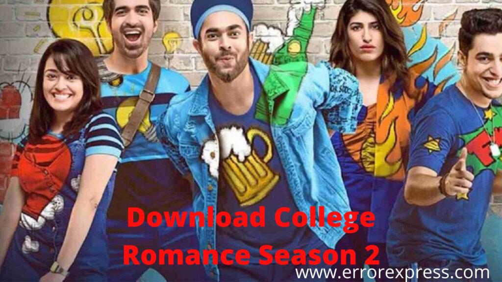 Download College Romance Season 2 All Episodes   Torrent Telegram Links