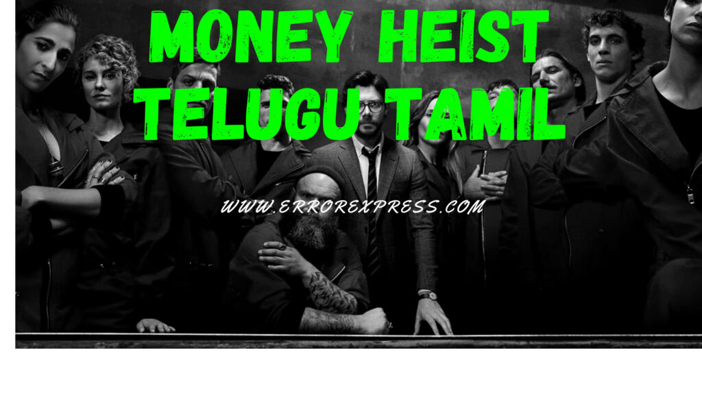 Money Heist All Seasons Download in Telugu Tamil Dubbed | 480p