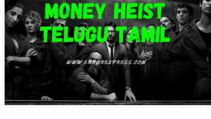Money Heist All Seasons Download in Telugu Tamil Dubbed   480p