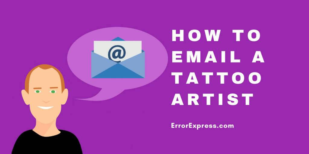 Here's What No One Tells You About How To Email A Tattoo Artist