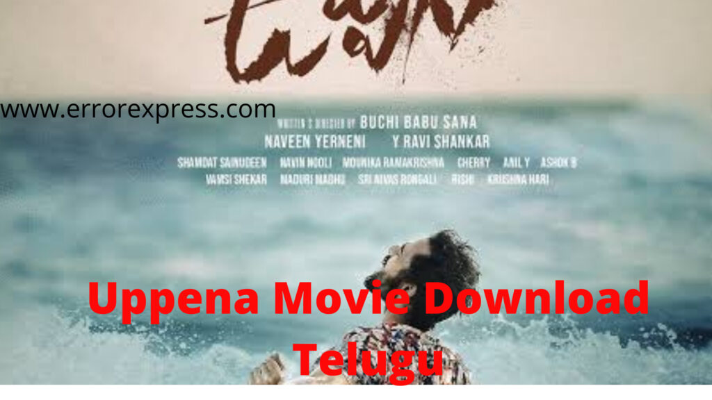 Download Uppena Movie Telugu HD | Movierulz & Telegram Links