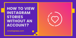 How to View Instagram Stories Without an Account