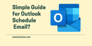 How to use outlook schedule email in all versions