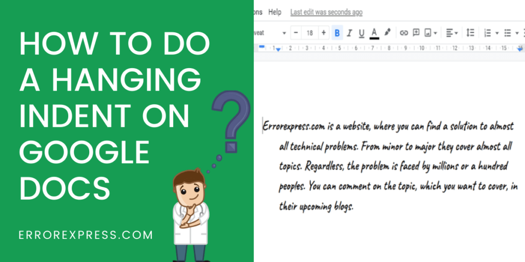 To Learn How to do a Hanging Indent On Google Docs