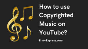 Understand How To Use Copyrighted Music On YouTube Before You Regret