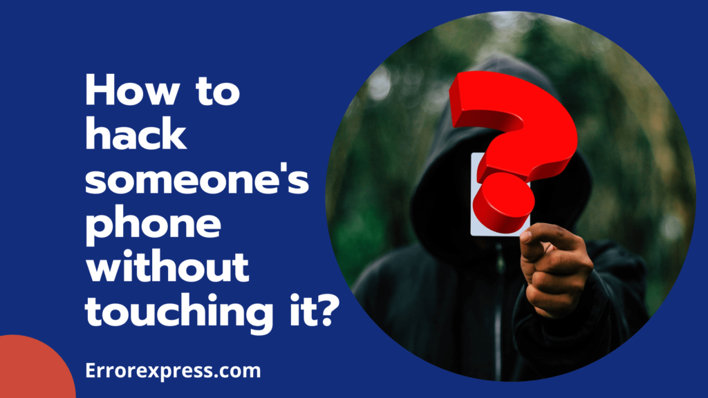 How To Remotely Hack Someone's Android/iPhone Without Touching It