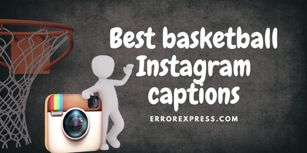 Most impressive Basketball Instagram captions you can get ever