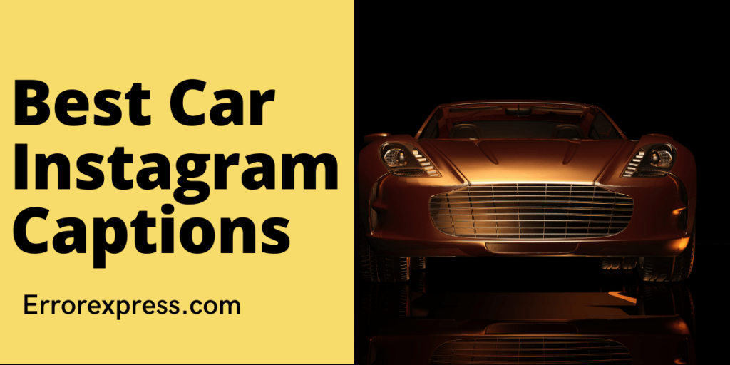 Make your impression with these Unique Car Instagram captions