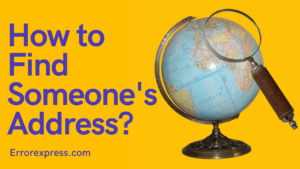 How to Find Someone's Address in Three Easy Ways