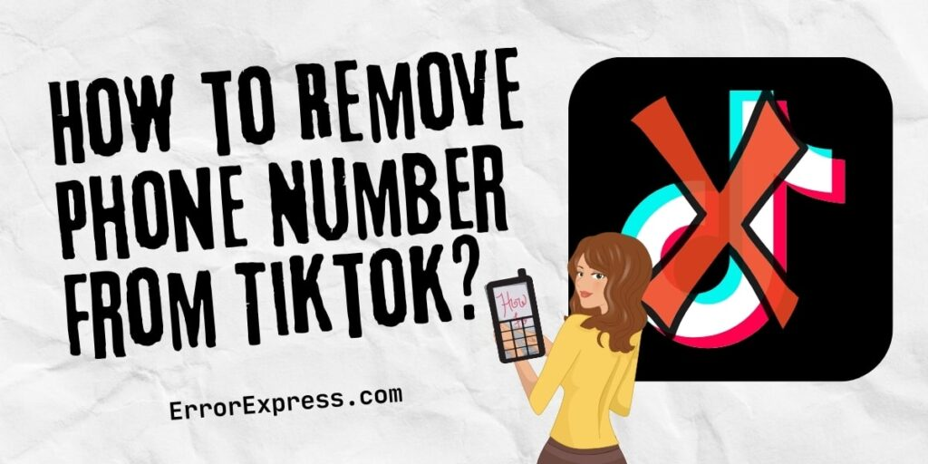 How to Remove Phone Number From TikTok in 2021