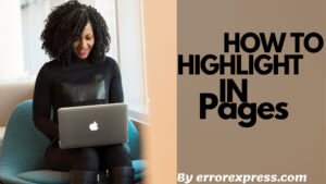 How to highlight in pages on mac and iPhone