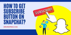 This article guide for How To Get Subscribe Button On SnapChat Account