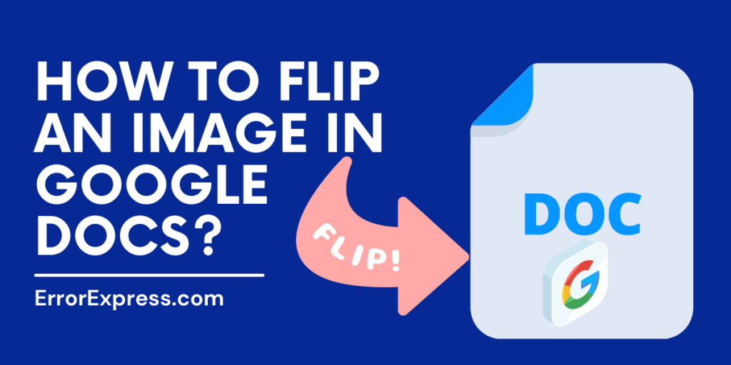 To Learn How To Flip An Image In Google Docs