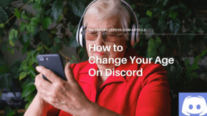 This image shows the title, which is How to change your age on discord