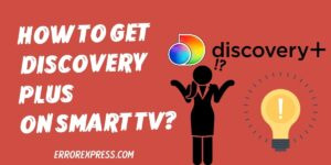 How To Get your favorite discovery plus on your smart TV