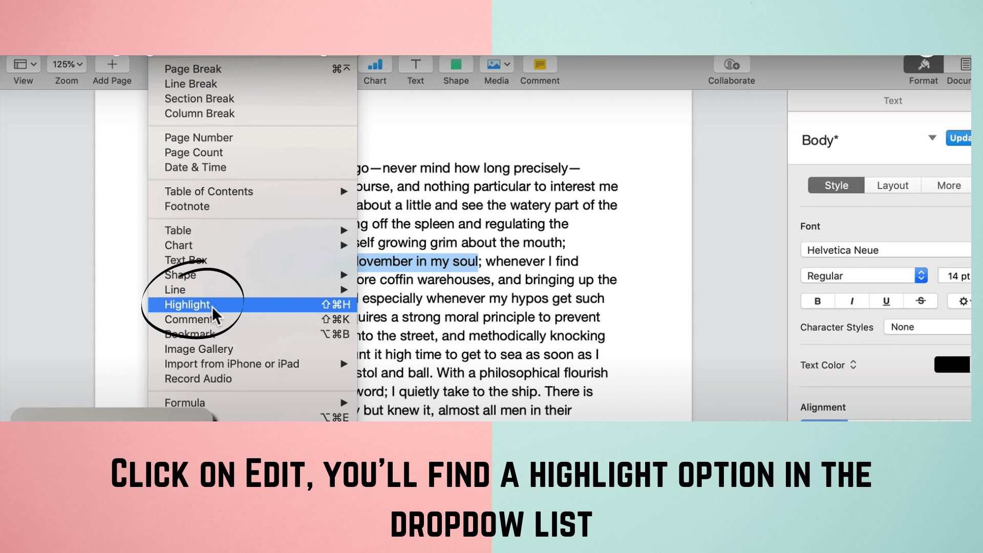 You can highlight the text from edit and then press highlight