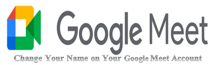 Change your google meet name