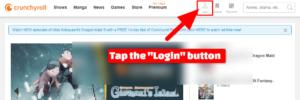 Tap the Crunchyroll Login Button Screen