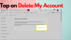 Tap on Delete My Account Under Manage My Account Status