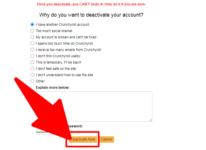 Crunchyroll Deactivate Now Button