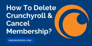 How To Delete Crunchyroll Account | How To Cancel Premium Crunchyroll Membership | How to Cancel 14 day Free Trial Membership