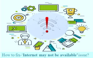 How To Fix Internet May Not Be Available Issue Feature Image