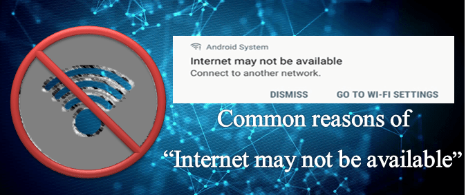 Common Reasons For Internet May Not Be available Issue Image