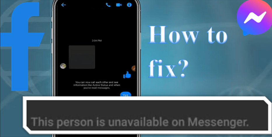 """How To Solve """"This person is unavailable on messenger"""" Issue"""