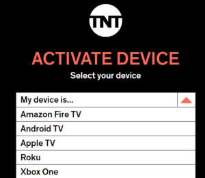 Tnt.com activate and choose device screen